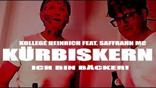Kollege Heinrich feat. Saffrahn MC – Kürbiskern