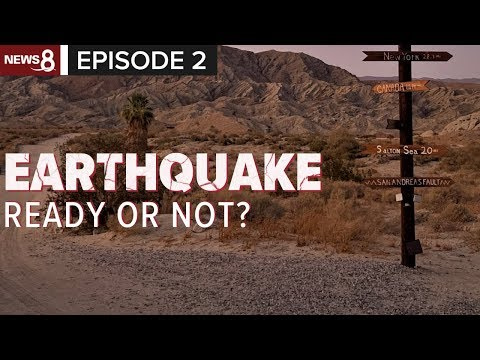 EPISODE 2: Earthquake Ready Or Not: What You Need To Know About The San Andreas Fault