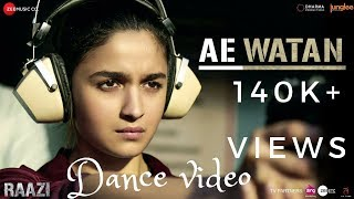 Aae watan | raazi | dance choreography | alia bhatt| arijit singh