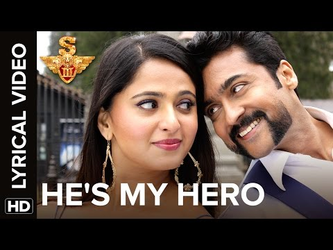 He's My Hero | Lyrical Video | S3 |...