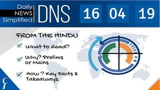 Daily News Simplified 16-04-19 (The Hindu Newspaper - Current Affairs - Analysis for UPSC/IAS Exam)