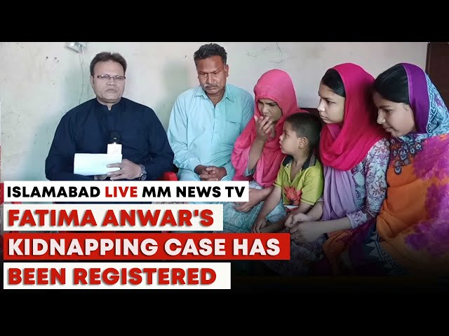 Fatima Anwar's Kidnapping Case Has Been Registered