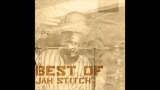 The Best Of Jah Stitch (Full Album)