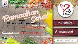 Gambar cover [LIVE] Ustadz Dr. Zaidul Akbar - Ramadhan Sehat dengan Jurus Sehat Rasulullah