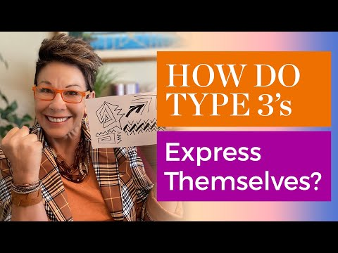 How Do Type 3s Express Themselves    Carol Tuttle