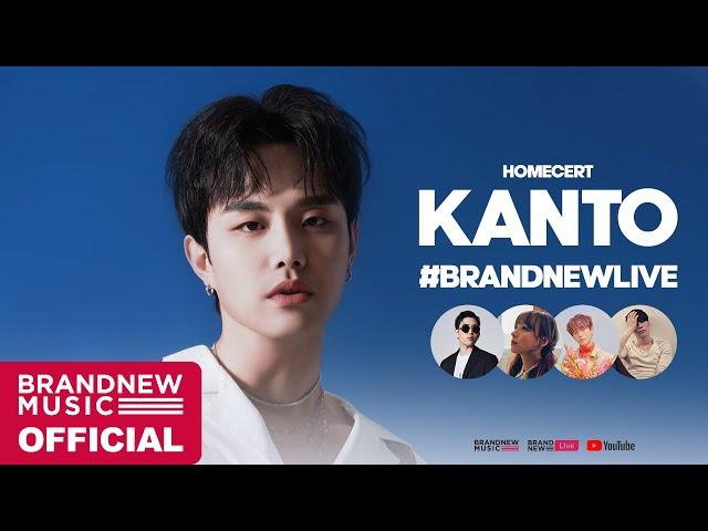 [BRANDNEWLIVE] HOMECERT : KANTO (WITH 범키, 강민희, 홍성준, 박홍)