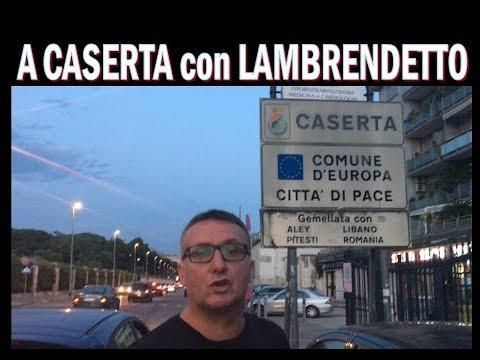 A Caserta con Lambrenedetto !!!