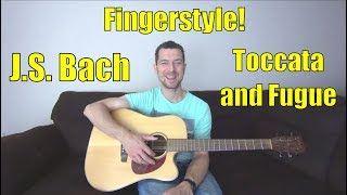Toccata and Fugue in D Minor Guitar - J.S. Bach Free acoustic classical lesson