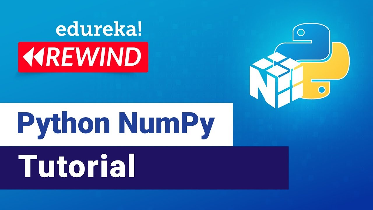 NumPy in Python | Python NumPy Tutorial for Beginners