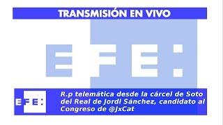 R.p telemática desde la cárcel de Soto del Real de Jordi Sánchez, candidato al Congreso de @JxCat