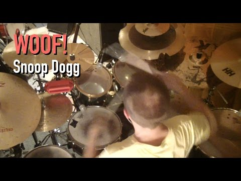 Woof! (Snoop Dogg) - Drum cover by Johan Norlund