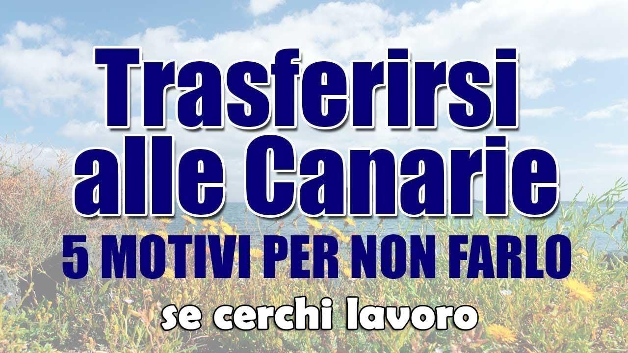 5 motivi per non vivere alle Canarie | Job edition | Vado a vivere ...