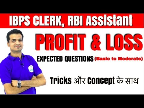 IBPS CLERK, RBI Assistant I PROFIT/LOSS(Basic to Moderate) के EXPECTED QUESTIONS With Trick/Concept