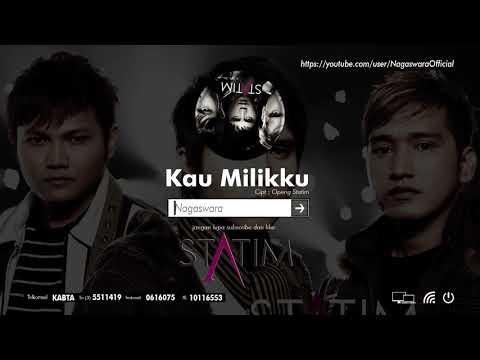 Statim - Kau Milikku (Official Audio Video)