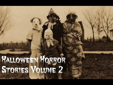 scary true halloween horror stories volume  3 scary true halloween horror stories volume 2