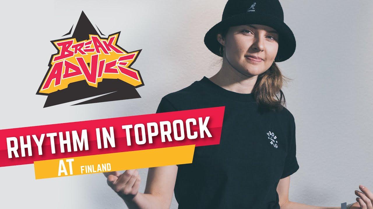 Rhythm in Toprock /w AT (Flow Mo) | BREAK ADVICE