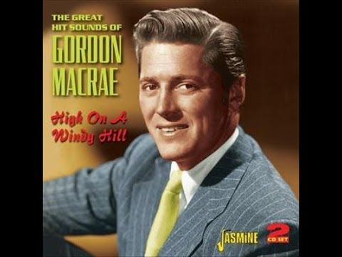 Gordon MacRae ~ All The Things You Are