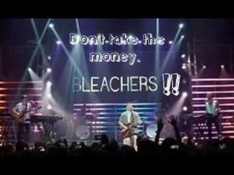 Bleachers - Don't Take The Money.