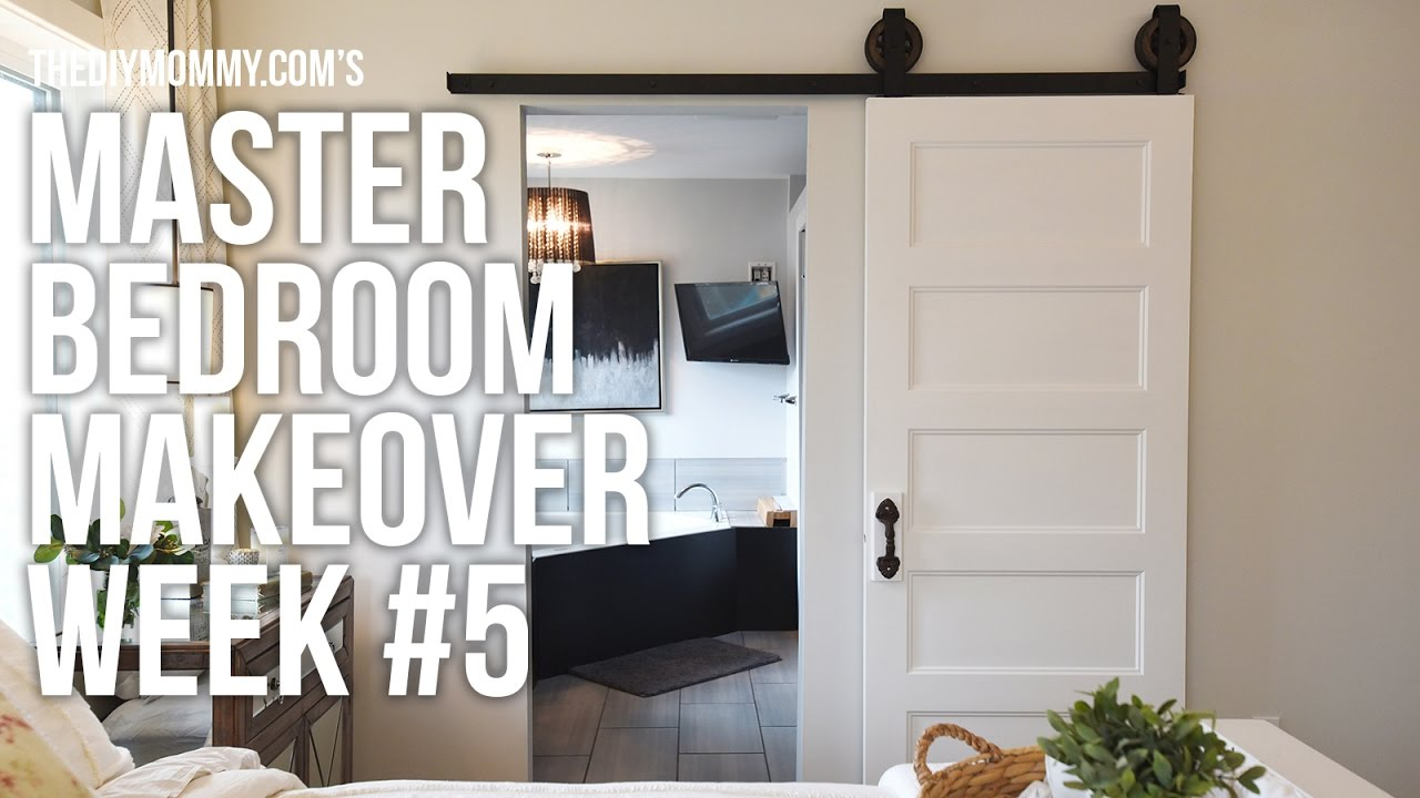 Master Bedroom Makeover Week 5 Barn Door Installation One Room Challenge Youtube