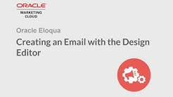 Oracle Eloqua - Creating an Email with the Design Editor