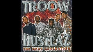 TROOW HUSTLAZ - WORLD CHICO