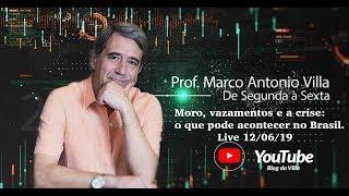 Live: Moro, vazamentos e a crise: o que pode acontecer no Brasil. 12/06/19