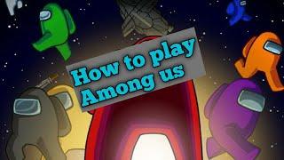 How To Play Among Us Game On Android||Among Us Game Play