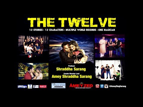 The Twelve | Trailer | 12 Stories, 12 Character, 1 Magician | Created & Directed By AmeyZing Sarang