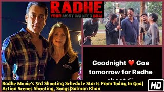 Radhe Movie's 3rd Shooting Schedule Starts From Today In Goa|Action Scenes Shooting|Salman Khan