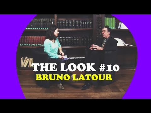TheLook #10 : Bruno Latour interview