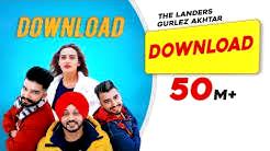 Download | The Landers feat. Gurlez Akhtar| Himanshi Parashar| Mr. VGrooves|Latest Punjabi Song 2018