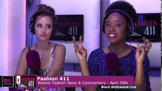 Fashion 411 w/Jeffrey Relf | April 25th, 2014 | Black Hollywood Live