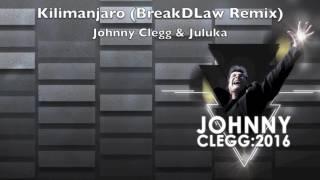 Video Kilimanjaro (BreakDLaw Remix) - Johnny Clegg & Juluka download MP3, 3GP, MP4, WEBM, AVI, FLV Juli 2018