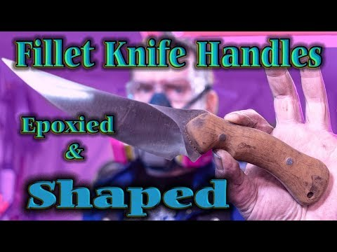 Fillet Knife Handles epoxied and shaped