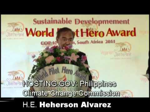COP17 Sustainable Development World Pilot Hero Award , Durban South Africa, 2011