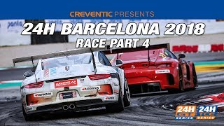 Hankook 24H BARCELONA 2018 Part 4