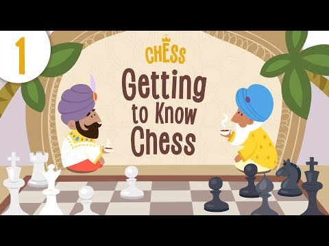 Chess for Kids - Episode 1: Getting to Know the Game