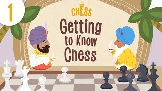 Chess For Kids - Episode 1: Getting To Know The Game | Kids Academy