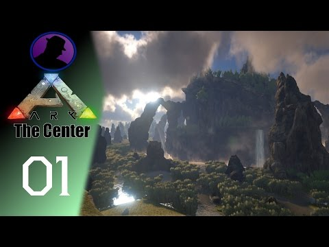 Let's Play ARK Survival Evolved - The Center - Ep. 1 - Foundations Made Of Sand!