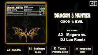 Dragon & Hunter - Good & Evil [Megara vs. DJ Lee Remix Edit]