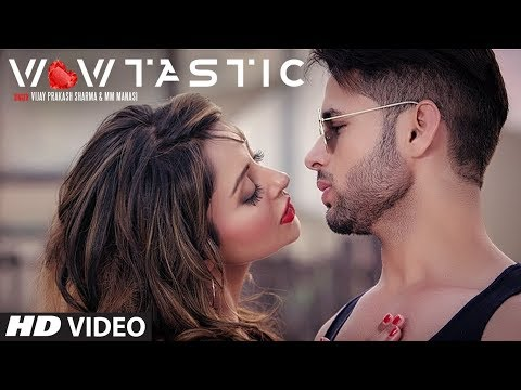 """Wowtastic"" Full Video Song | Vijay Prakash Sharma, Mm Manasi | T-Series"