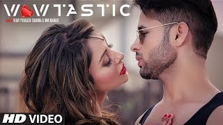 """Wowtastic"" Full Video Song 