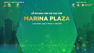 Lễ mở bán căn hộ cao cấp Marina Plaza - 14/11/2020