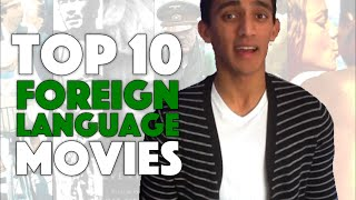 Top Ten Foreign Films | Noodles Movies