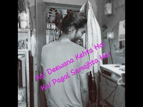 Koi Deewana Kehta Hai | Koi Pagal Samajhta Hai | Feat. Rishav | Kumar Viswas |