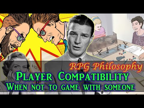 Player Compatibility: When NOT To Play With Someone – RPG Philosophy