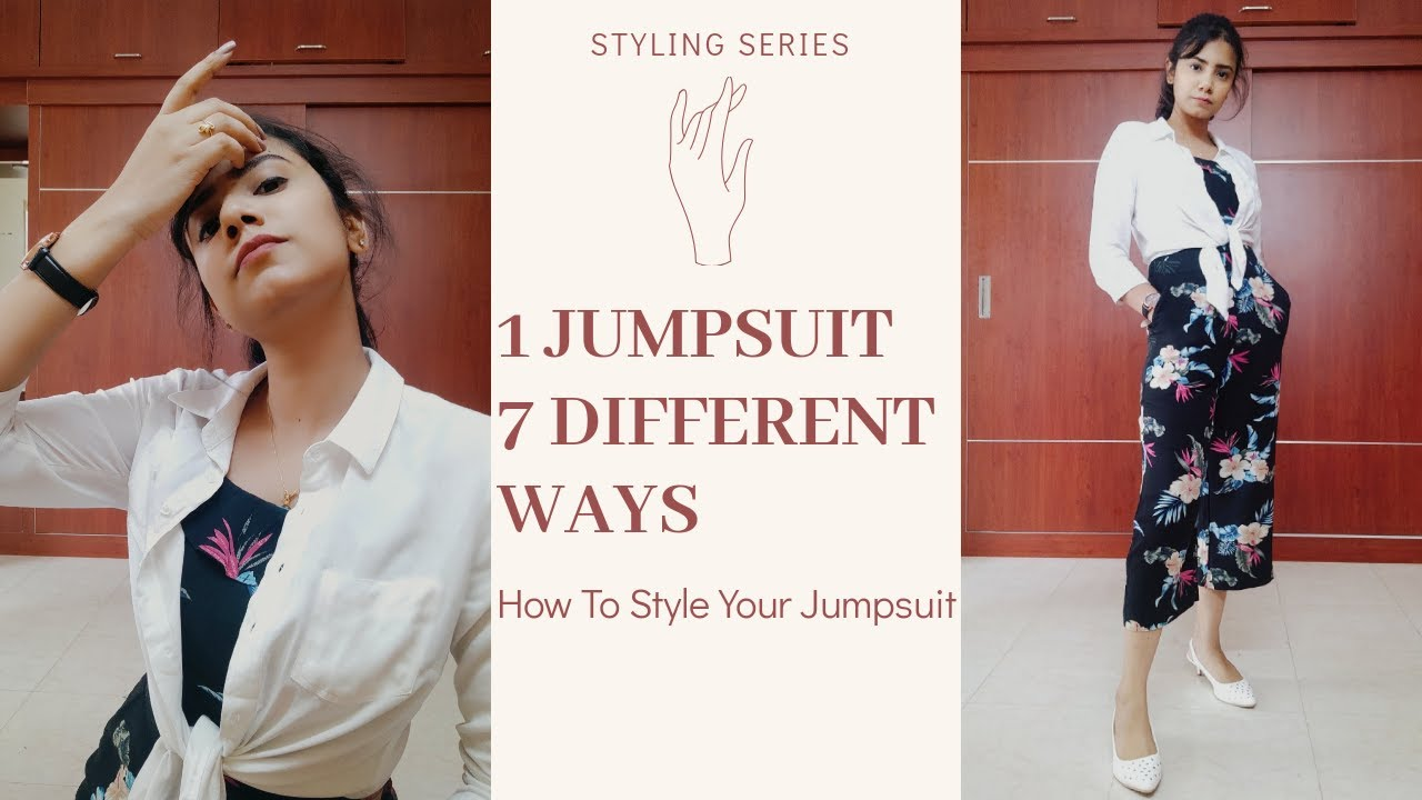 How To Style Your Printed Jumpsuit | 1 Jumpsuit 7 Different Ways | Outfit Ideas |
