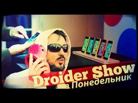 Droider Show #109. IPhone 5S/5C Vs Nexus 5