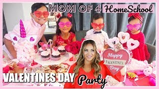 MOM OF 4 HOMESCHOOL VALENTINES DAY PARTY & DECOR