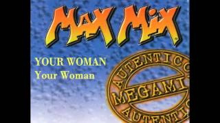 YOUR WOMAN (Cover)(Max Mix 1997